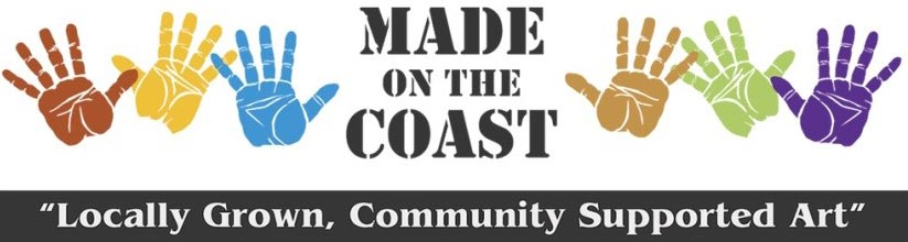 Made on the Coast - Locally Grown, Community Supported Art