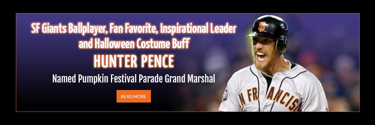SF Giants Ballplayer, Fan Favorite, Inspirational Leader and Halloween Costume Buff Hunter Pence named Pumpkin Festival Parade Grand Marshal - click to read more